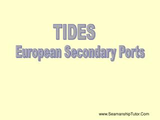 European Secondary Ports
