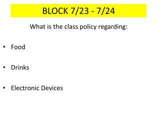 BLOCK 7/23 - 7/24