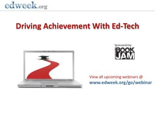 Driving Achievement With Ed-Tech