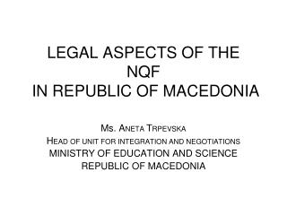 LEGAL ASPECTS OF THE  NQF  IN REPUBLIC OF MACEDONIA