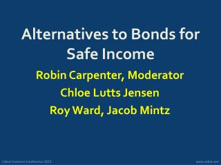 Alternatives to Bonds for Safe Income