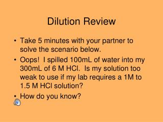 Dilution Review