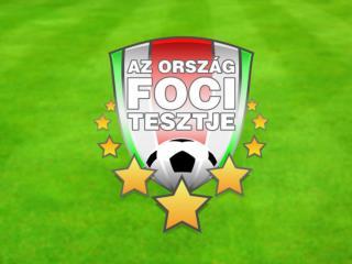 Az ország focitesztje
