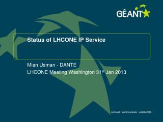 Status of LHCONE IP Service
