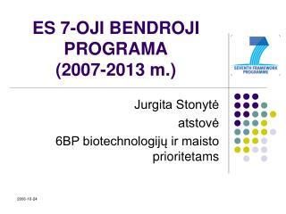 ES 7-OJI BENDROJI PROGRAMA (2007-2013 m.)