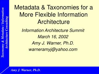 Metadata  Taxonomies for a More Flexible Information Architecture