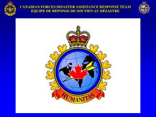 The Canadian Forces Disaster Assistance Response Team  (DART)