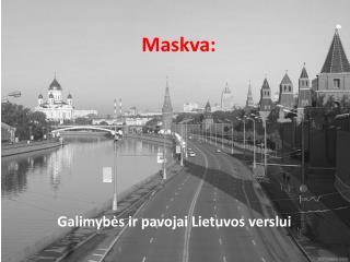 Maskva: