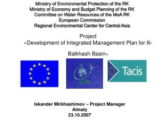 Project « Development of Integrated Management Plan for Ili-Balkhash Basin »