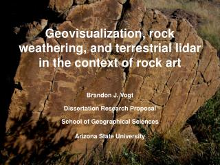 Geovisualization, rock weathering, and terrestrial lidar in the context of rock art