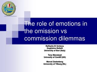 The role of emotions in the omission vs commission dilemmas