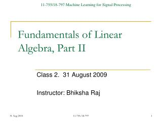 Fundamentals of Linear Algebra, Part II