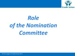 Role  of the Nomination Committee
