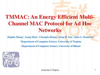 TMMAC: An Energy Efficient Multi-Channel MAC Protocol for Ad Hoc Networks
