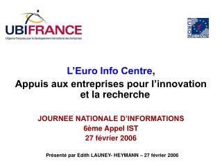 L'Euro Info Centre ,  Appuis aux entreprises pour l'innovation et la recherche