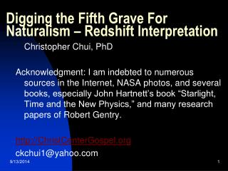 Digging the Fifth Grave For Naturalism – Redshift Interpretation
