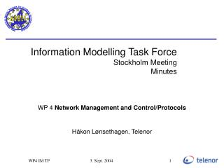 Information Modelling Task Force Stockholm Meeting Minutes