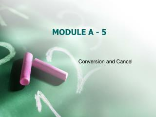 MODULE A - 5