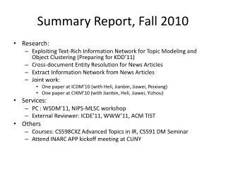 Summary Report, Fall 2010