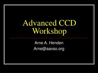 Advanced CCD Workshop