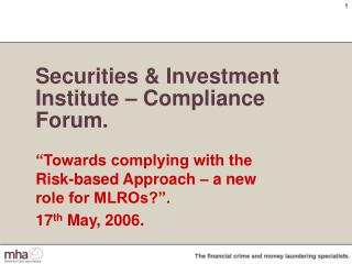 Securities & Investment Institute – Compliance Forum.