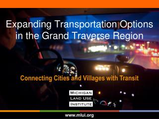 Expanding Transportation Options in the Grand Traverse Region
