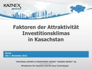 Faktoren der Attraktivität Investitionsklimas in Kasachstan