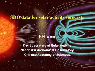 H.N. Wang Key Laboratory of Solar Activity National Astronomical Observatory