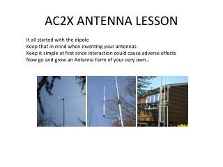 AC2X ANTENNA LESSON