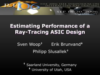 Estimating Performance of a Ray-Tracing ASIC Design