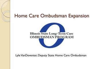 Home Care Ombudsman Expansion