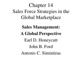Chapter 14 Sales Force Strategies in the Global Marketplace