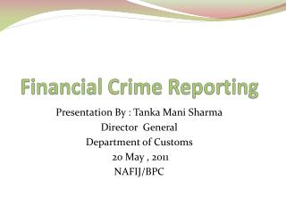 Financial Crime Reporting