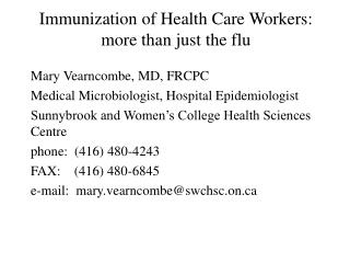 Immunization of Health Care Workers: more than just the flu
