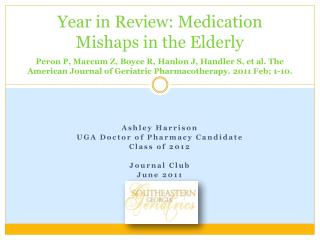Ashley Harrison UGA Doctor of Pharmacy Candidate  Class of 2012 Journal Club June  2011