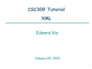 CSC309 Tutorial XML