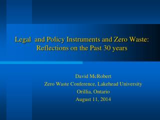Legal  and Policy Instruments and Zero Waste: Reflections on the Past 30 years