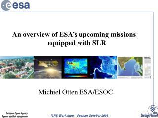 Michiel Otten ESA/ESOC