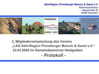 """3. Mitgliederversammlung des Vereins """"LAG AktivRegion Pinneberger Marsch & Geest e.V."""""""