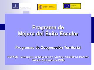 Programa de  Mejora del �xito Escolar Programas de Cooperaci�n Territorial