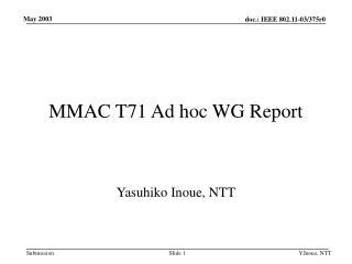 MMAC T71 Ad hoc WG Report