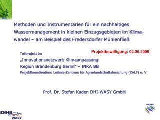 """Teilprojekt im  """"Innovationsnetzwerk Klimaanpassung  Region Brandenburg Berlin"""" – INKA BB"""
