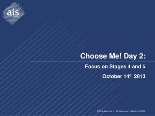 Choose Me! Day 2: