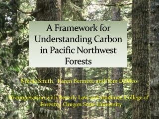 A Framework for Understanding Carbon in Pacific Northwest Forests