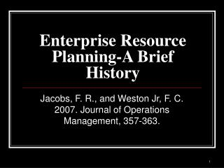 Enterprise Resource Planning-A Brief History