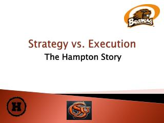Strategy vs. Execution