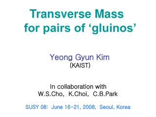 Transverse Mass    for pairs of 'gluinos'