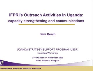 IFPRI's Outreach Activities in Uganda: capacity strengthening and communications