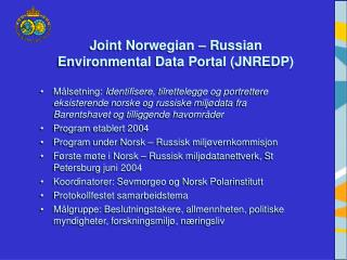 Joint Norwegian – Russian Environmental Data Portal (JNREDP)