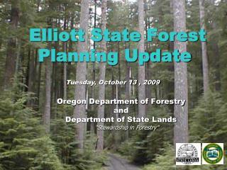 Elliott State Forest Planning Update